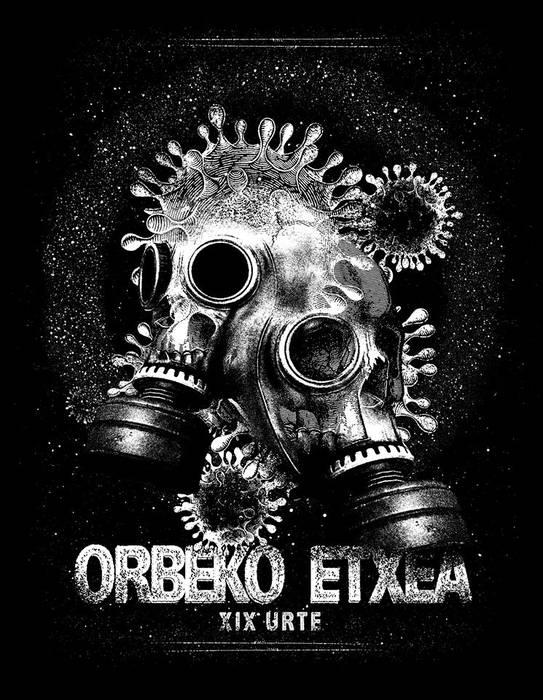 Orbeko Etxeak 19 urte!