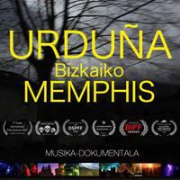 'Urduña, Bizkaiko Memphis'