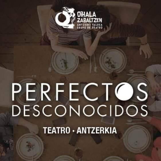 """""""Perfectos desconocidos"""""""