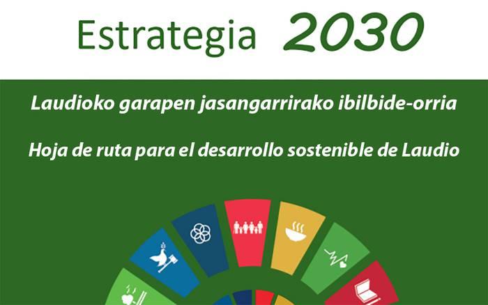 """Laudiok bere """"2030 estrategia"""" aurkeztu du: udalerriaren garapen jasangarrirako ibilbide-orria"""