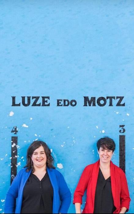 'Luze edo Motz' ikuskizuna