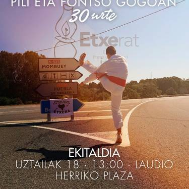 """""""Pili eta Fontso gogoan! 30 urte"""""""