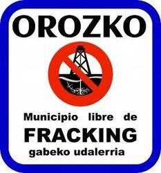 Fracking-a Euskadin debekatzeko sinaduren bilketa kanpaina Orozkora helduko da