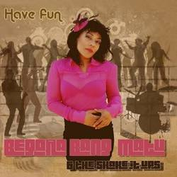 BEGOÑA BANG MATU & The Shake It Up's – Have Fun