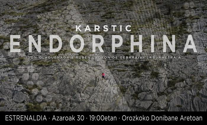 """""""Karstic endorphina"""" film laburra aurkeztuko da larunbatean Orozkon"""