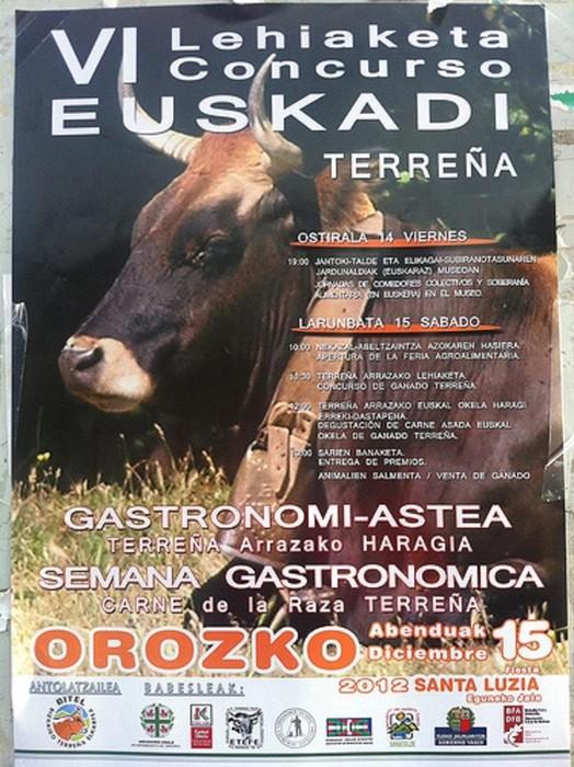 """Gastronomia asteaz gozatzeko aukera Orozkon larunbateko """" Terreña arrazako Euskadiko VI. Txapelketa""""-ren harira."""