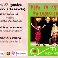Igande Arratsaldeak Familian: Pepa eta Kutxo pailazoak
