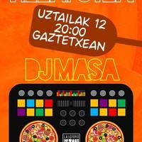 Pizza Poteoa: DJ Masa