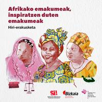 Afrikak inspiratzen du: Emakume defendatzaileak