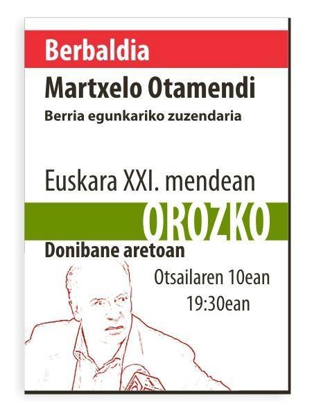 Martxelo Otamendi Orozkon arituko da gaur - 1